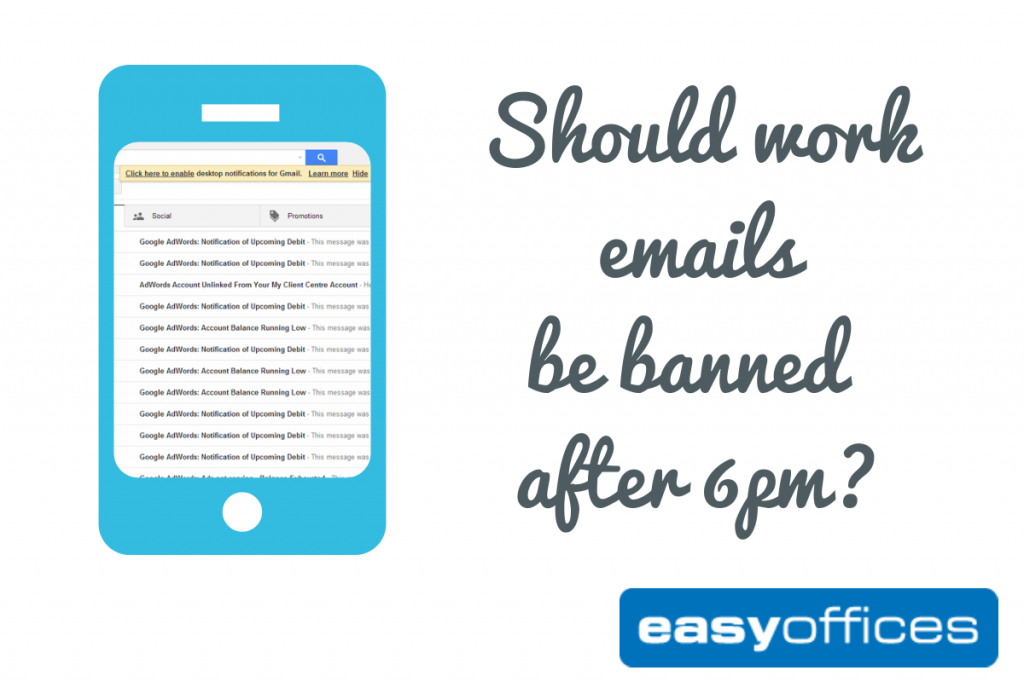 Should work emails be banned after 6pm? - Easy Offices - Blog
